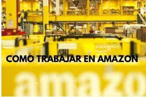 COMO TRABAJAR EN AMAZON